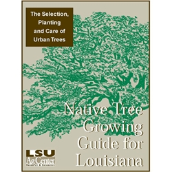 Native Tree Growing Guide for Louisiana