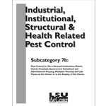 Industrial, Institutional Structural and Health Related Pest Control (Subcategory 7B)