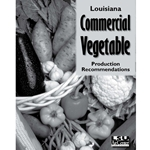 Louisiana Commercial Vegetable Production  Recommendations
